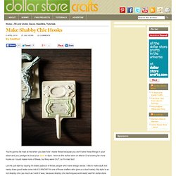 Make Shabby Chic Hooks