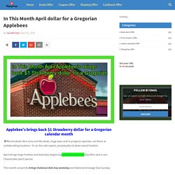 In This Month April dollar for a Gregorian Applebees