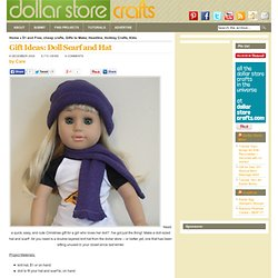 Doll Scarf & Hat - Dollar Store Crafts