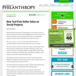New Tool Puts Dollar Value on Social Projects