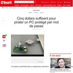 Cinq dollars suffisent pour pirater un PC protégé par mot de passe
