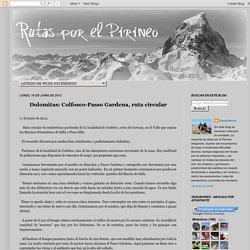 Dolomitas: Colfosco-Passo Gardena, ruta circular - Rutas por el Pirineo