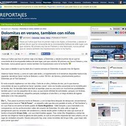 Dolomitas en verano, tambien con niños - Reportajes - Nevasport.com