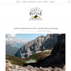 Visiter les Dolomites en été : randonnées et camping