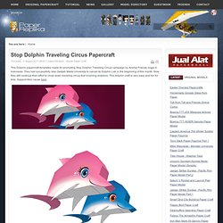 Stop Dolphin Traveling Circus Papercraft