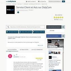 DolyCam : Avis Consommateurs et Service Client