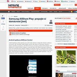 Samsung AllShare Play: propojte si domácnost [test] - 2. kapitola – SamsungMania.cz