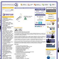 Domotique, Z-Wave, X10, Chacon, Zibase, Eedomus, Fibaro, 1-Wire, Rfxcom ...
