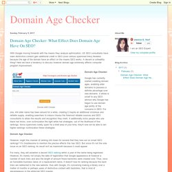 Domain Age Checker: Domain Age Checker: What Effect Does Domain Age Have On SEO?
