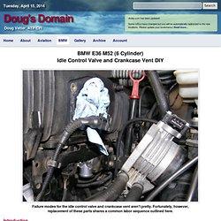 BMW E36 Idle Control Valve and Crankcase Vent DIY