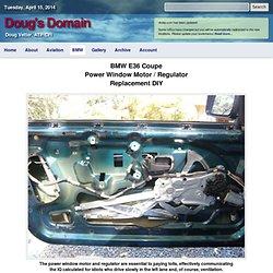 BMW E36 Power Window Motor and Regulator DIY