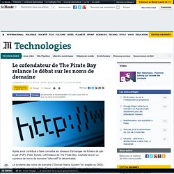 Le cofondateur de The Pirate Bay relance le débat sur les noms de domaine