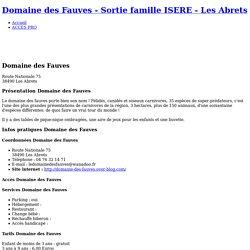 Domaine des Fauves Les Abrets - Idée de sortie enfant en famille ISERE
