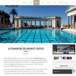 Le domaine de Hearst Castle à San Simeon en Californie
