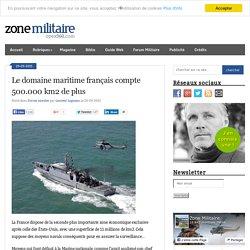 Le domaine maritime français compte 500.000 km2 de plus