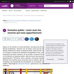 Domaine public : créer avec les oeuvres qui nous appartiennent