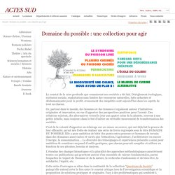 Domaine du possible : une collection pour agir