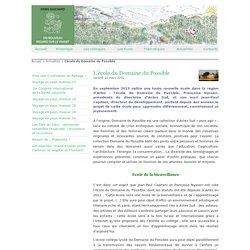 L'école du Domaine du Possible - Denis Guichard-Un nouveau regard sur le Vivant
