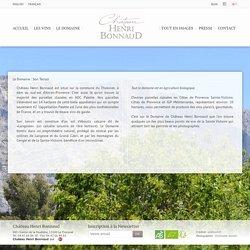 Le Domaine : Son Terroir - Château Henri Bonnaud - Vins AOC Palette