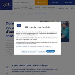 Domaines et secteurs d'activité des associations - LCL