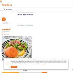 Dôme de saumon : Recette de Dôme de saumon