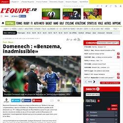 Domenech : «Benzema, inadmissible» - Foot - Bleus