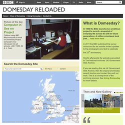 Domesday Reloaded: Explore, compare, update and share ...