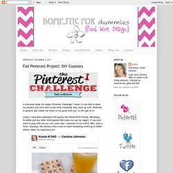 Domestic for Dummies: Fall Pinterest Project: DIY Coasters - StumbleUpon