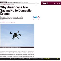 Domestic surveillance drone bans are sweeping the nation