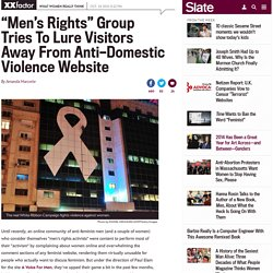 MRA and Paul Elam: Lures people away from anti-domestic violence site with a copycat.