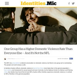 One Group Has a Higher Domestic Violence Rate Than Everyone Else — And It's Not the NFL