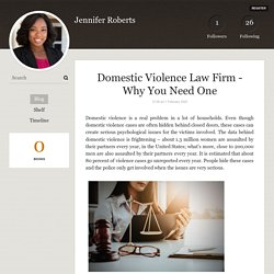 Domestic Violence Law Firm - Why You Need One