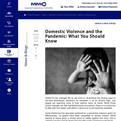 Domestic Violence and the Pandemic: What You Should Know