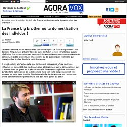La France big brother ou la domestication des individus