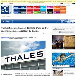 Thales: Le suicide à son domicile d'une cadre reconnu comme «accident du travail»