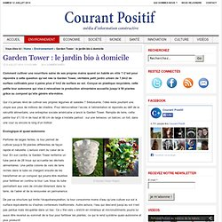 Garden Tower : le jardin bio à domicile