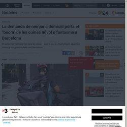 """La demanda de menjar a domicili porta el """"boom"""" de les cuines núvol o fantasma a Barcelona"""