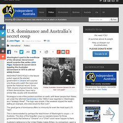 U.S. dominance and Australia's secret coup