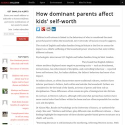 How dominant parents affect kids' self-worth – Science Bulletin