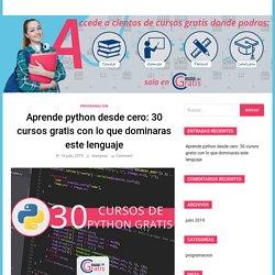 Aprende python desde cero: 30 cursos gratis con lo que dominaras este lenguaje - Cursosgratis.de