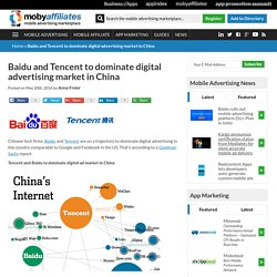 Baidu and Tencent to dominate digital advertising market in China - Mobile Advertising & App Marketing
