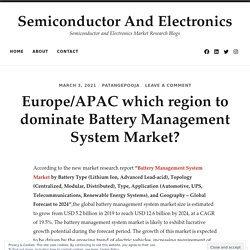 Europe/APAC which region to dominate Battery Management System Market?