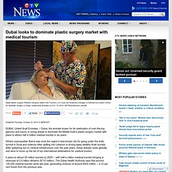 Dubai looks to dominate plastic surgery market with medical tourism