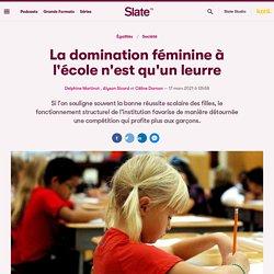 La domination féminine à l'école n'est qu'un leurre