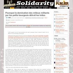 Pourquoi la domination des milieux militants par les petits bourgeois détruit les luttes