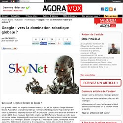 Google : vers la domination robotique globale