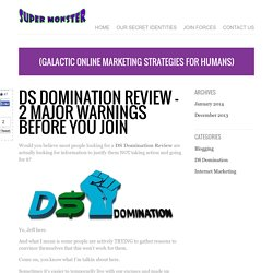 DS Domination Review - 2 Major Warnings Before You Join