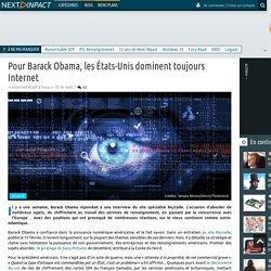 Pour Barack Obama, les États-Unis dominent toujours Internet