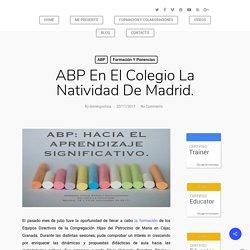 Domingo Chica Pardo - ABP en el Colego La Natividad de Madrid