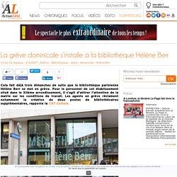La grève dominicale s'installe à la bibliothèque Hélène Berr